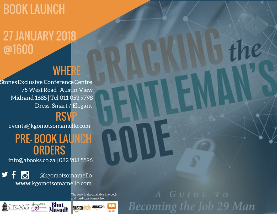 cracking-the-gentleman&rsquos-code-a-guide-to-becoming-the-job-29-man-by-kgomotso-mamello-motshidi