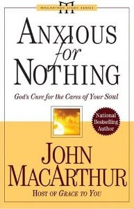 anxious-for-nothing-god's-cure-for-the-cares-of-your-soul
