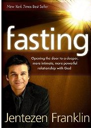 fasting-opening-the-door-to-a-deeper-more-intimate-more-powerful-relationship-with-god-pg